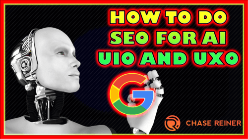 How To Do SEO For AI With UIO and UXO,radwebco