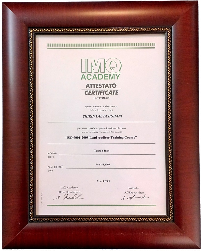Shirin Lal Dehghani CAO Auditor / Lead Auditor Certificate